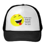 Laugh at yourself trucker hats