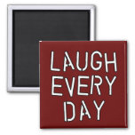 Laugh Every Day T-shirts, Gifts about Laughter