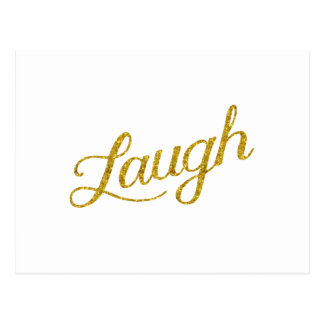 Laugh Gold Faux Glitter Inspirational Quote Postcard