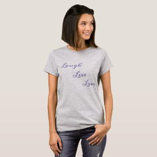 Laugh Live Love T-Shirt