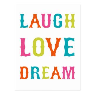 LAUGH LOVE DREAM POSTCARD