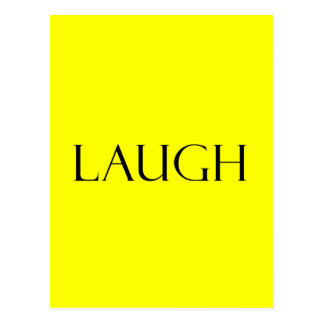Laugh Quotes Yellow Inspirational Laughter Quote Postcard