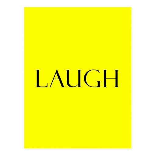 Laugh Quotes Yellow Inspirational Laughter Quote Post Card