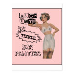Laugh Until You Tinkle Your Panties Postcard