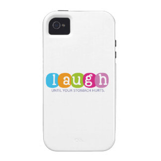 Laugh until your stomach hurts vibe iPhone 4 covers