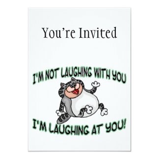 Laughing At You Cat 13 Cm X 18 Cm Invitation Card