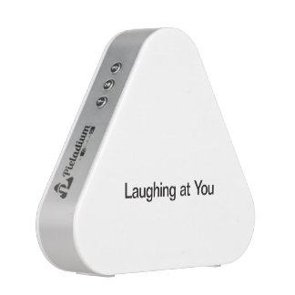 Laughing At You