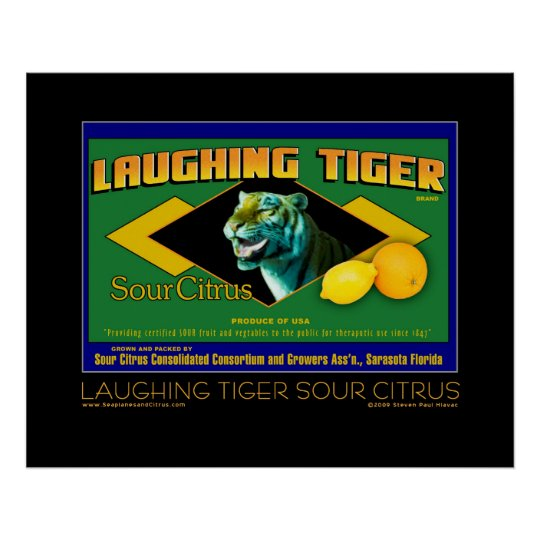 Laughing Tiger Sour Citrus fine art poster