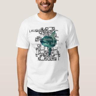 LAUGHING TSHIRT