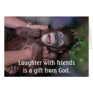 Laughter & Friendship, Gift from God Card