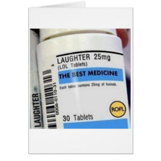 Laughter is the Best Medicine Greeting Cards