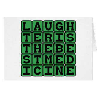 Laughter Is The Best Medicine Cards