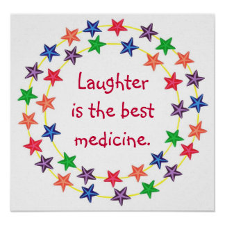 Laughter is the best medicine Colourful Star poste