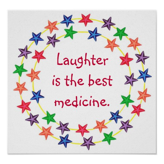 Laughter is the best medicine Colourful Star Poster