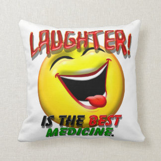 Laughter is the Best Medicine Cushion