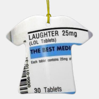 Laughter is the Best Medicine Ornament