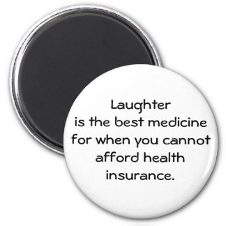 Laughter is the best medicine for when you 01 6 cm round magnet