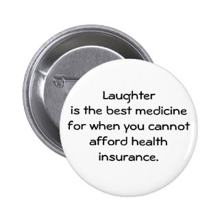 Laughter is the best medicine for when you 01 pin