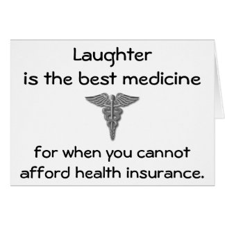 Laughter is the best medicine for when you 02 greeting cards