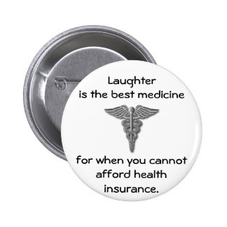Laughter is the best medicine for when you 02 pin