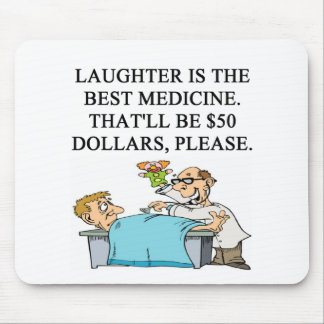 laughter is the best medicine mouse pad