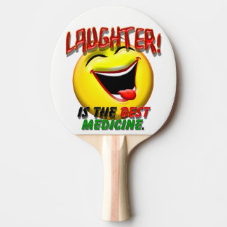 Laughter is the Best Medicine Ping Pong Paddle