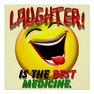 Laughter is the Best Medicine Poster