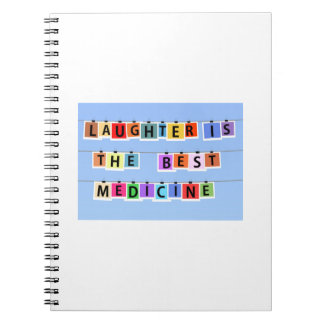 Laughter is the best medicine spiral note book