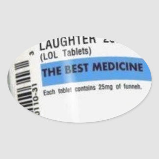 Laughter is the Best Medicine Oval Sticker