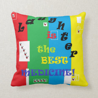 Laughter is the Best Medicine Throw Pillow