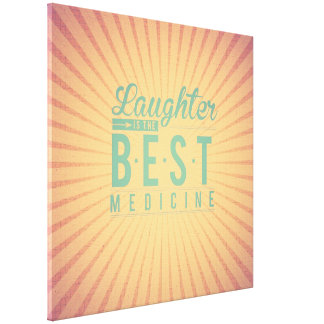 Laughter is the best medicine, vintage canvas chic canvas print
