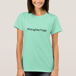 #LaughterYoga Laughter Yoga Mint Green T-Shirt