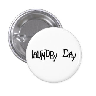 Laundry Day Pinback Button