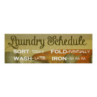 Laundry Schedule Humor Poster