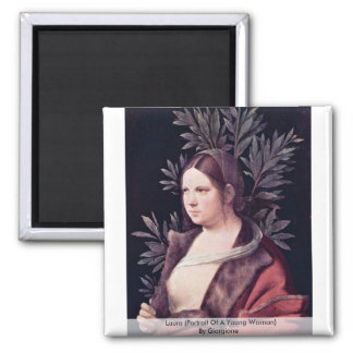 Laura (Portrait Of A Young Woman) By Giorgione Square Magnet