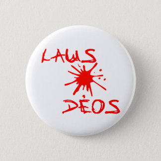 Laus Deos - Praise God Christian Wear 6 Cm Round Badge