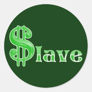 $lave - Money Slave Classic Round Sticker