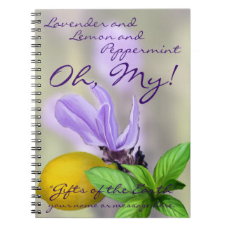 Lavender and Lemon and Peppermint. Oh, My! Spiral Notebook