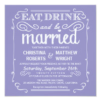 Lavender Eat Drink and be Married Wedding Invites