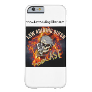 Law Abiding Biker Podcast iPhone 6 Case