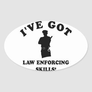 Law enforce skill gift items oval sticker