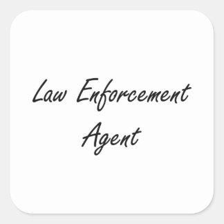 Law Enforcement Agent Artistic Job Design Square Sticker