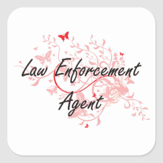 Law Enforcement Agent Artistic Job Design with But Square Sticker