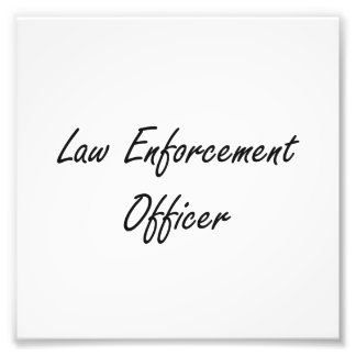Law Enforcement Officer Artistic Job Design Photo Print