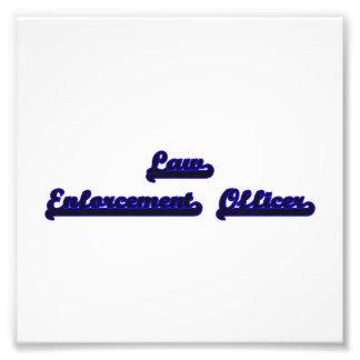 Law Enforcement Officer Classic Job Design Photographic Print
