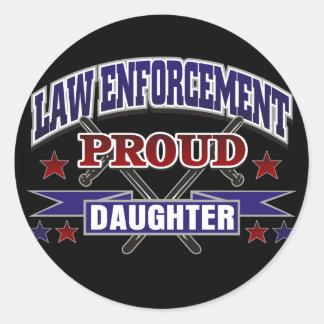 Law Enforcement Proud Daughter Round Sticker