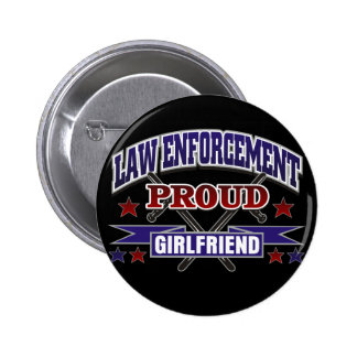 Law Enforcement Proud Girlfriend 6 Cm Round Badge