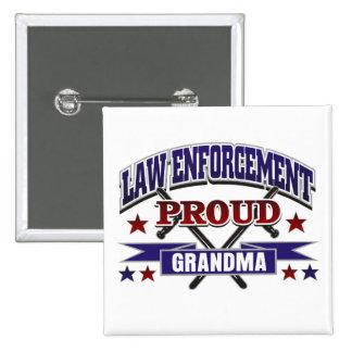 Law Enforcement Proud Grandma 15 Cm Square Badge