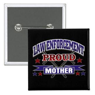 Law Enforcement Proud Mother 15 Cm Square Badge