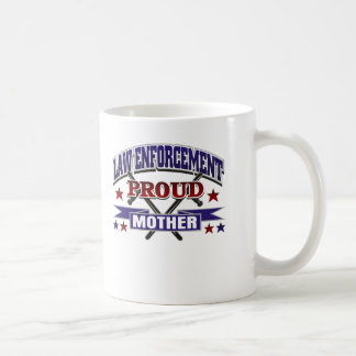 Law Enforcement Proud Mother Coffee Mug